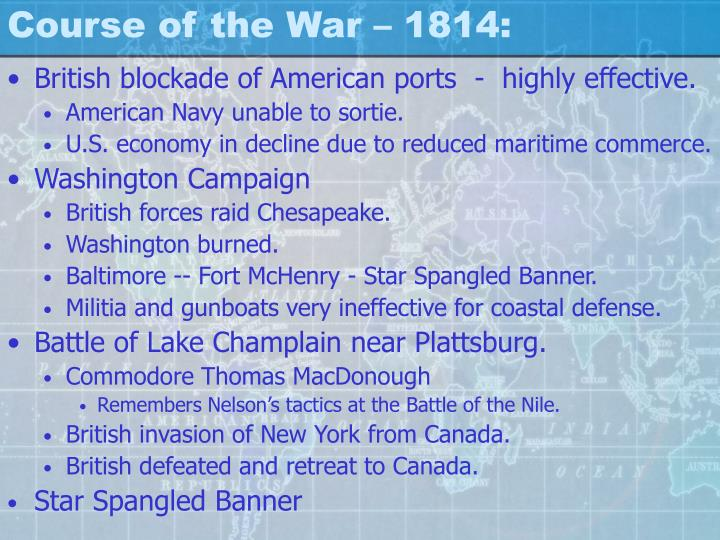Course of the War – 1814: