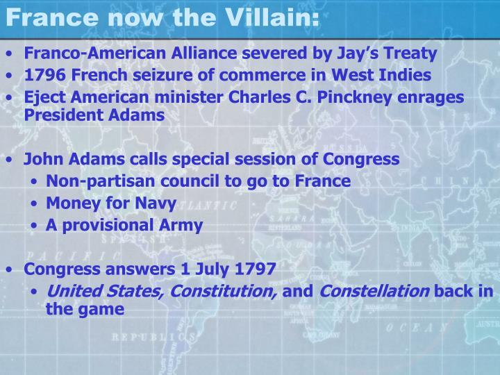 France now the Villain: