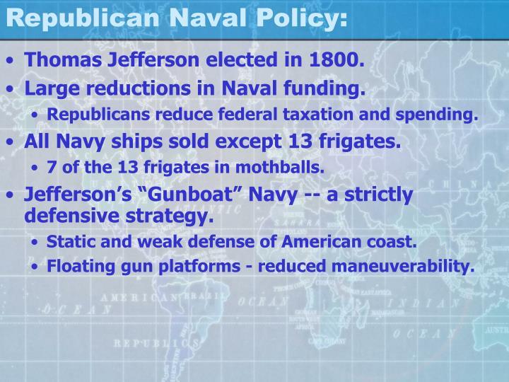 Republican Naval Policy: