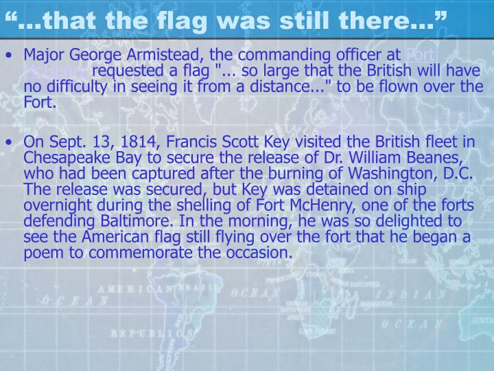 """""""…that the flag was still there…"""""""