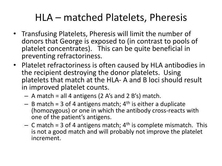 HLA – matched Platelets, Pheresis