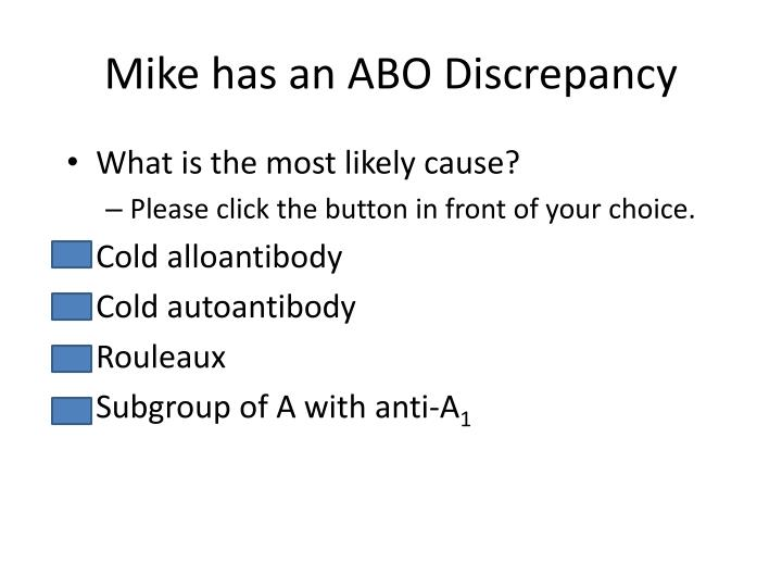 Mike has an ABO Discrepancy