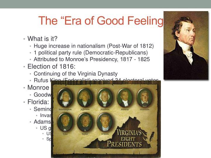 """The """"Era of Good Feelings"""""""