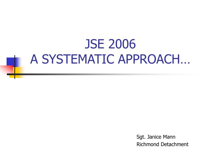 jse 2006 a systematic approach