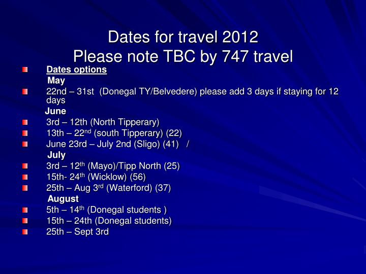 Dates for travel 2012