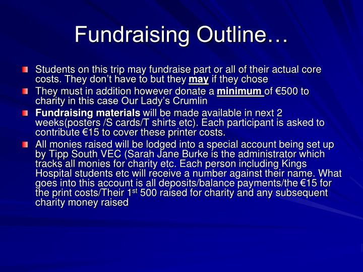 Fundraising Outline…