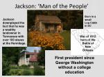 jackson man of the people