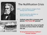 the nullification crisis3