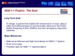 ng9 1 1 project the goal