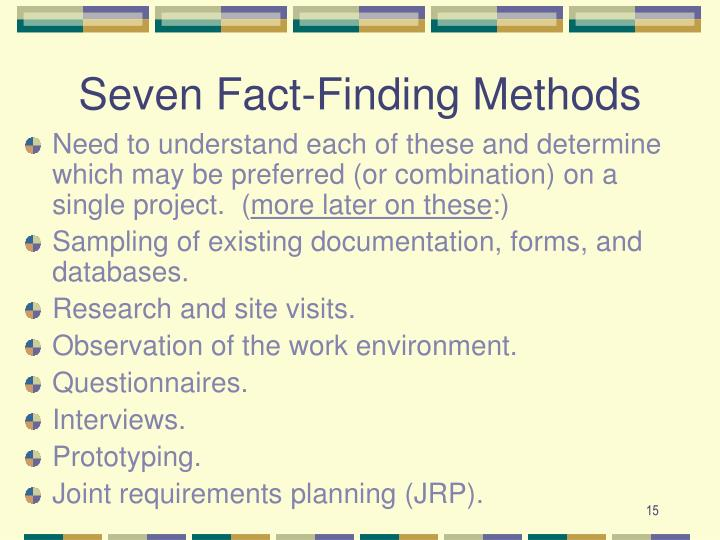 Seven Fact-Finding Methods