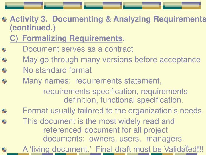 Activity 3.  Documenting & Analyzing Requirements (continued.)