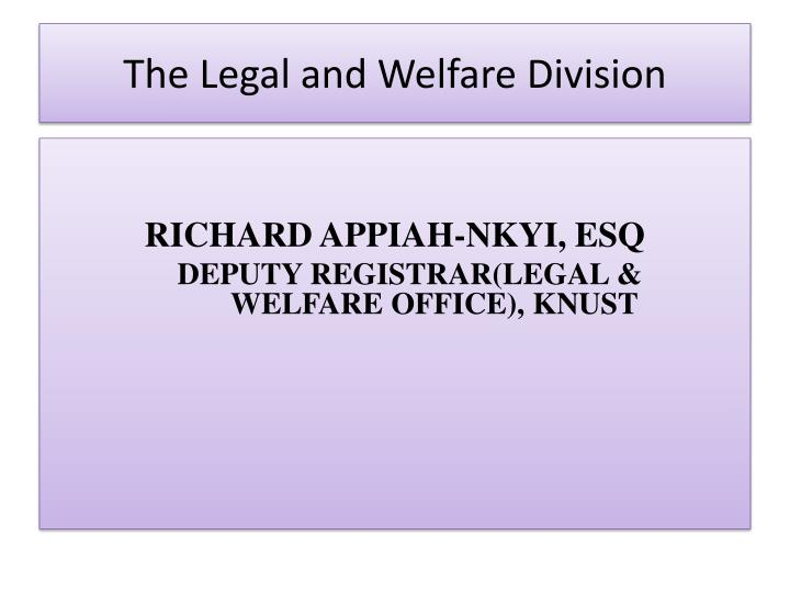 the legal and welfare division n.