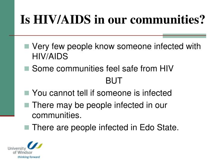Is hiv aids in our communities