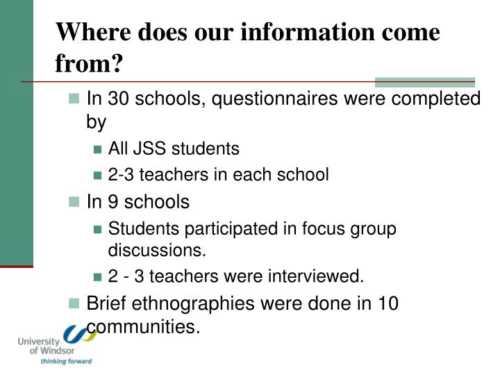 Where does our information come from