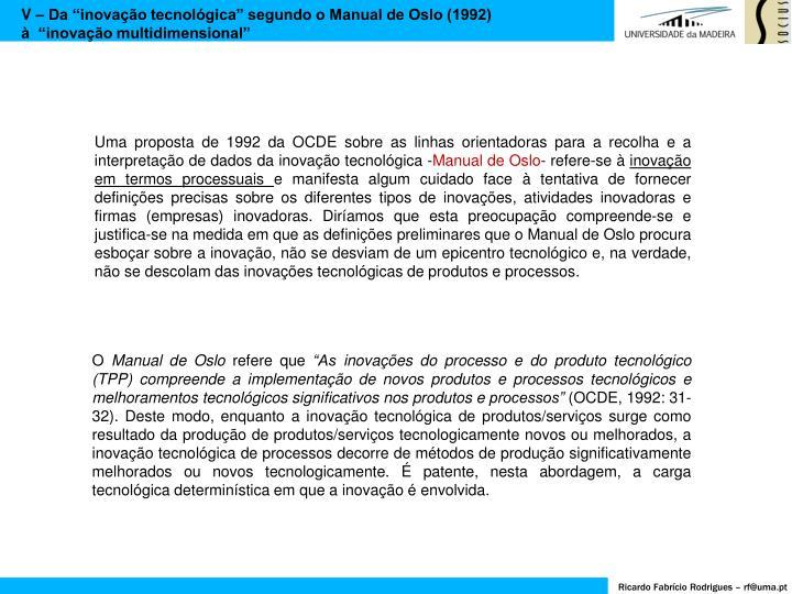 """V – Da """"inovação tecnológica"""" segundo o Manual de Oslo (1992)"""