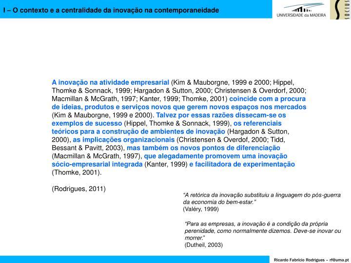 I – O contexto e a centralidade da inovação na contemporaneidade