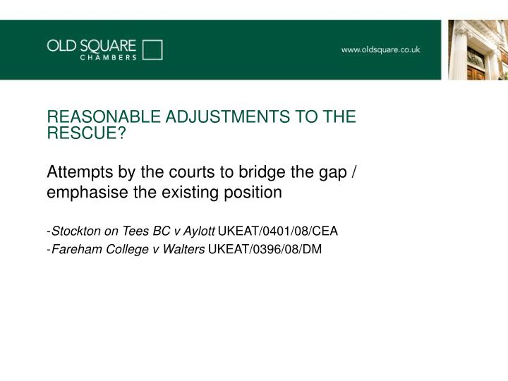 REASONABLE ADJUSTMENTS TO THE RESCUE?