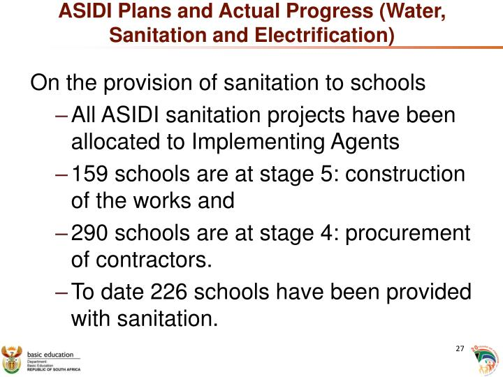 ASIDI Plans and Actual Progress (Water, Sanitation and Electrification)