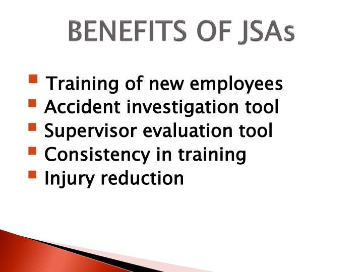 BENEFITS OF JSAs