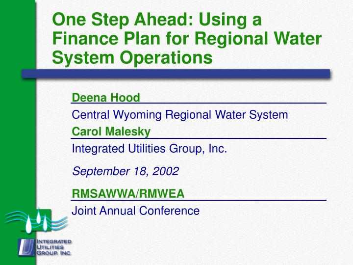 One step ahead using a finance plan for regional water system operations