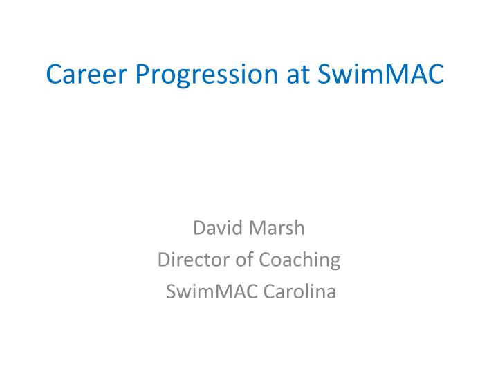 Career progression at swimmac