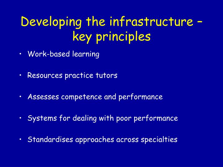Developing the infrastructure – key principles