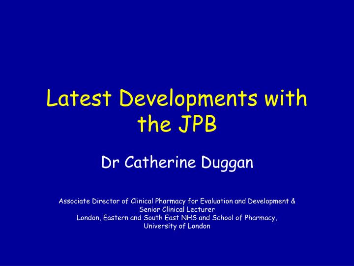 Latest Developments with the JPB