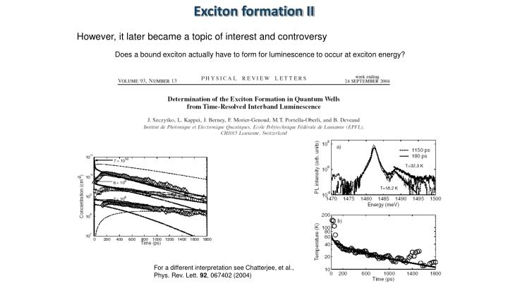 Exciton formation II