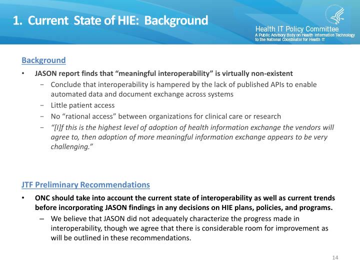 1.  Current  State of HIE:  Background