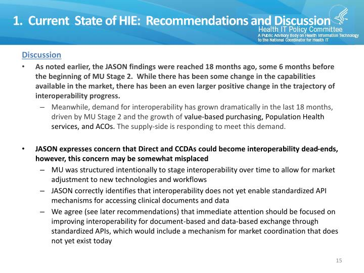 1.  Current  State of HIE:  Recommendations and Discussion