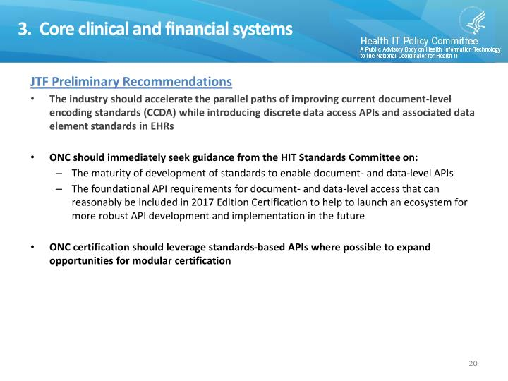 3.  Core clinical and financial systems