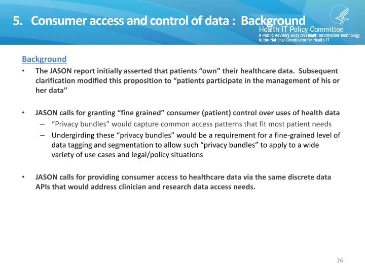 5.   Consumer access and control of data :  Background