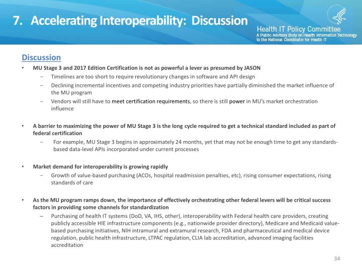 7.   Accelerating Interoperability:  Discussion