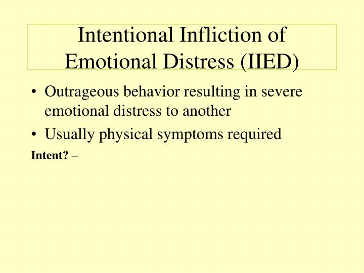 Intentional Infliction of Emotional Distress (IIED)