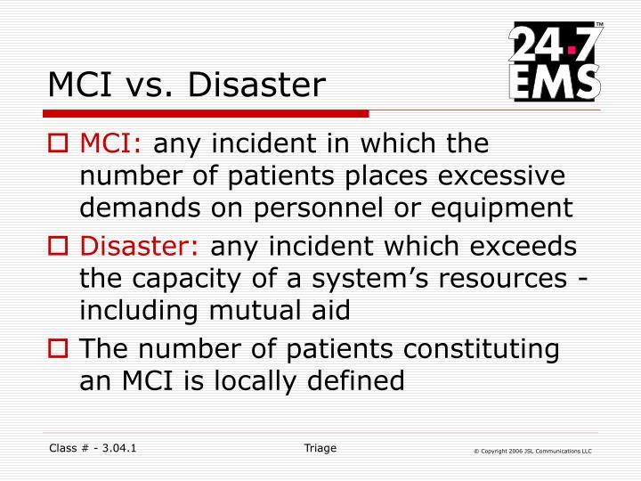 MCI vs. Disaster