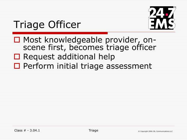 Triage Officer