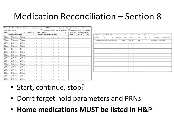 Medication Reconciliation – Section 8