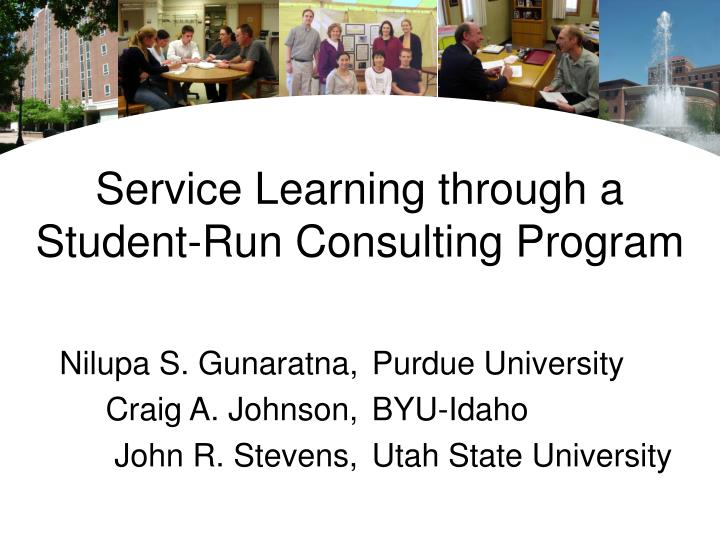 Service learning through a student run consulting program