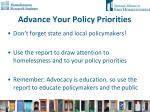 advance your policy priorities