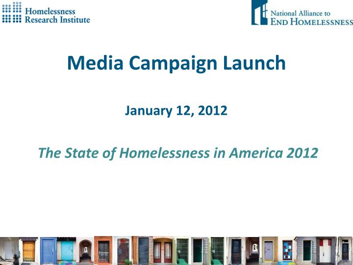 media campaign launch january 12 2012