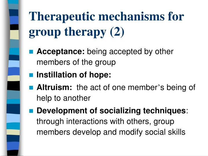 Therapeutic mechanisms for group therapy (2)