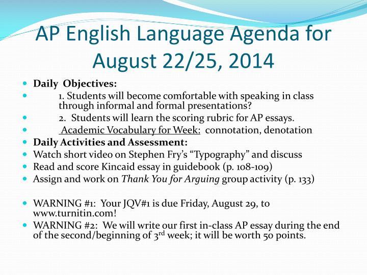 Ap english language agenda for august 22 25 2014