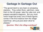 garbage in garbage out