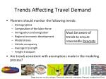 trends affecting travel demand