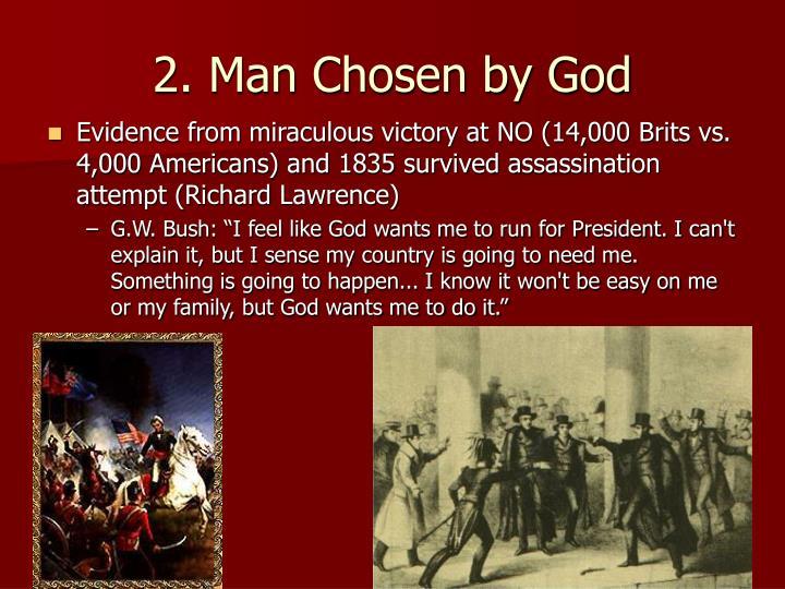 2. Man Chosen by God