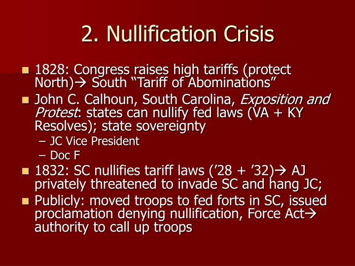 2. Nullification Crisis