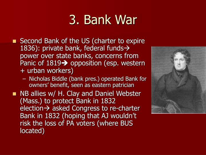 3. Bank War