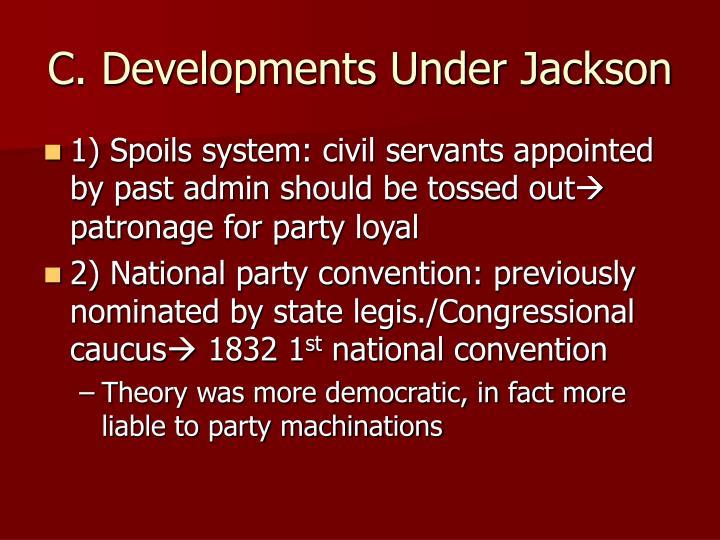 C. Developments Under Jackson