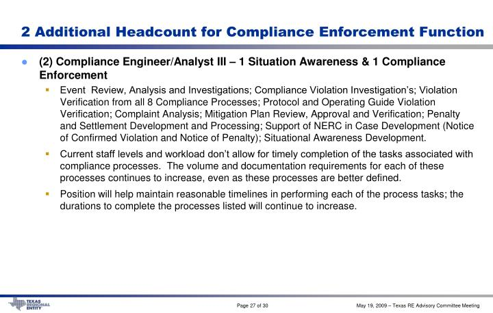 2 Additional Headcount for Compliance Enforcement Function