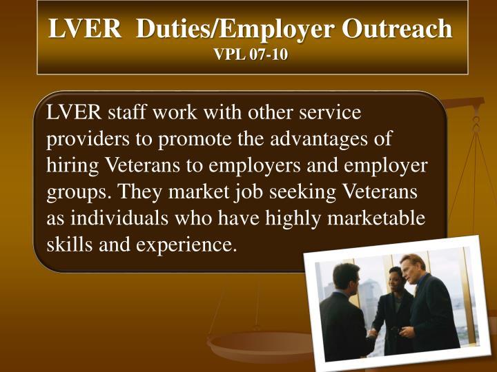 LVER  Duties/Employer Outreach
